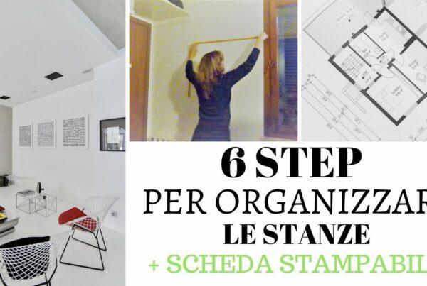 6 passi per organizzare le stanze